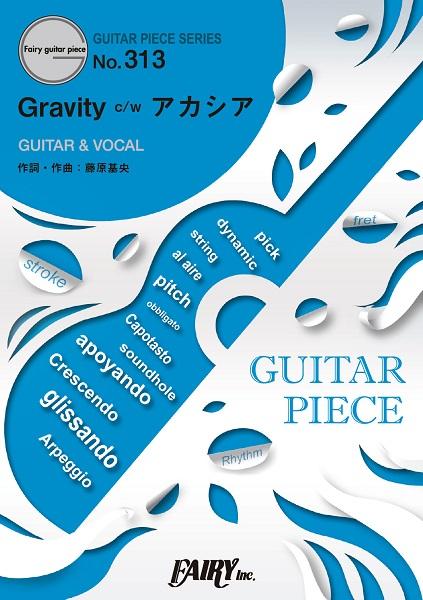 GP313 ギターピース Gravity c/wアカシア/BUMP OF CHICKEN