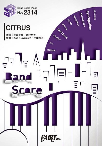 BP2314 バンドスコアピース CITRUS/Da-iCE