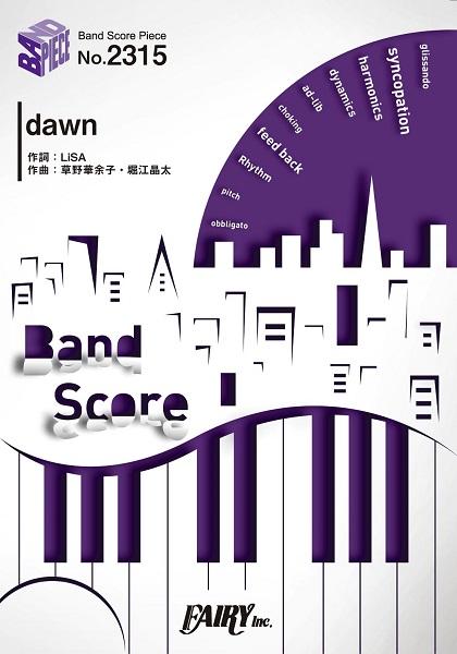 BP2315 バンドスコアピース dawn/LiSA