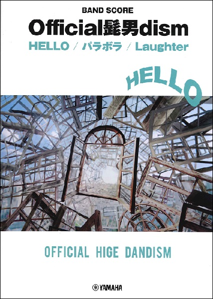 BS Official髭男dism『HELLO/パラボラ/Laughter
